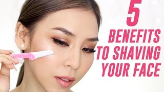 5 Benefits to Shaving Your Face | TINA YONG