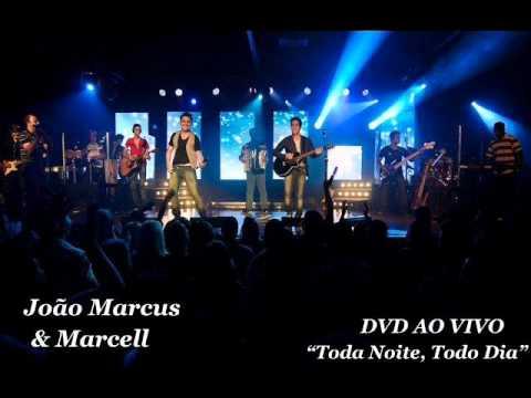 Toda Noite,Todo Dia ( Cabelos Negros) - João Marcus & Marcell - DVD OFICIAL