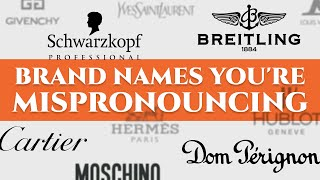 52 Luxury Car, Watch & Fashion Brand Names You're Mispronouncing - German, French, Italian...