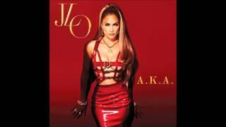 Jennifer Lopez - A K A feat T I