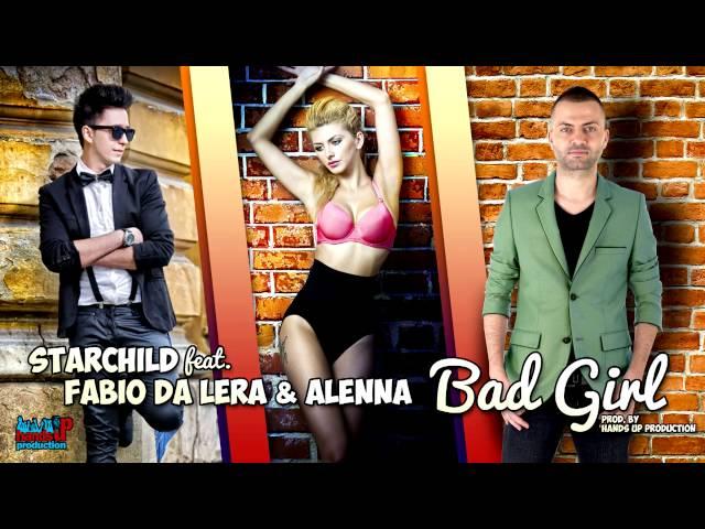 Starchild feat. Fabio Da Lera & Alenna -Bad girl ( T-RoMaN Acoustic Version )