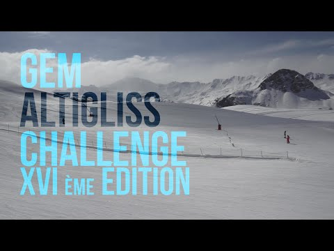 Teaser XVI édition du GEM Altigliss Challenge