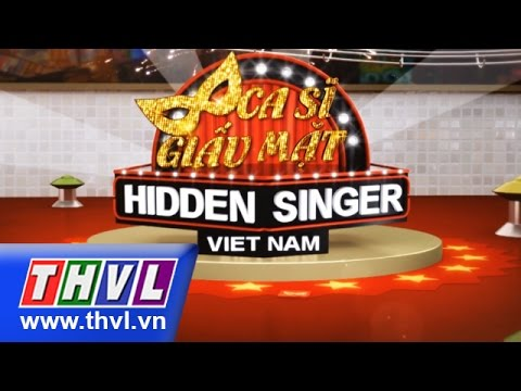 THVL | Ca sĩ giấu mặt - Tập 16 : Bán kết 1