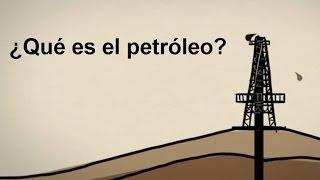 Qué es el petróleo?