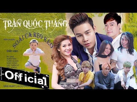 Phim Ca Nhạc Soái Ca Kẹo Kéo - Trần Quốc Thắng, Ny Saki, Trần Xuân Tiến
