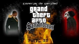 Loquendo-GTA San Andreas-Especial De Navidad (parte 2