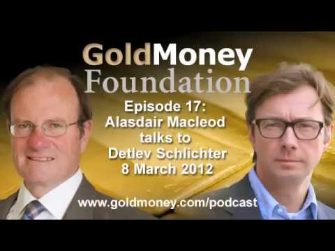 Detlev Schlichter and Alasdair Macleod on the coming paper money collapse
