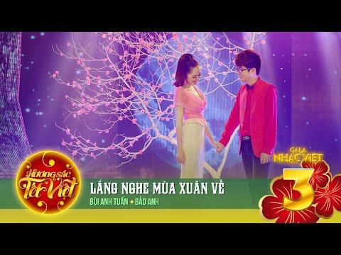 Lắng Nghe Mùa Xuân Về - Bùi Anh Tuấn, Bảo Anh [Hương Sắc Tết Việt] (Official)