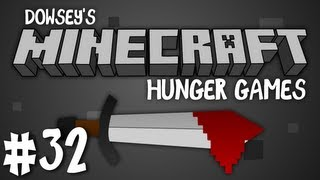 Dowsey's Minecraft Hunger Games :: #32 ::