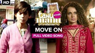 Move On Movie Tanu Weds Manu Returns