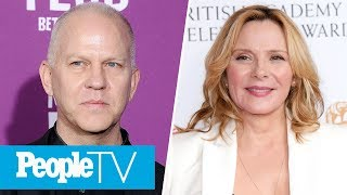 Ryan Murphy Says 'Sex And The City 3' Should 'Recast Samantha' After Kim Cattrall Drama   PeopleTV