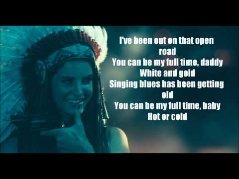 Lana Del Rey - Ride {Full Lyrics}