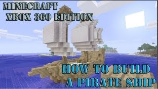 How To Build A Pirate Ship Minecraft Xbox 360 Edition