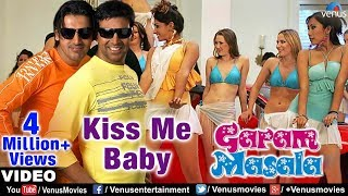 Kiss Be Baby - Garam Masala Video Song