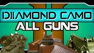 Black Ops 2 Diamond Camo On All Weapons Every Weapon