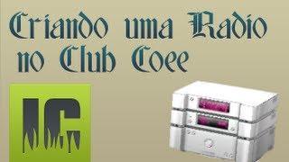 Criando Uma Radio Gratuita No Club Cooee