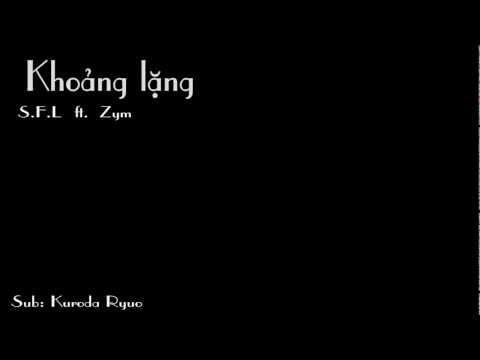 [Karaoke Effect] Khoảng lặng - S.F.L ft Zym