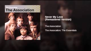 Never My Love – The Association