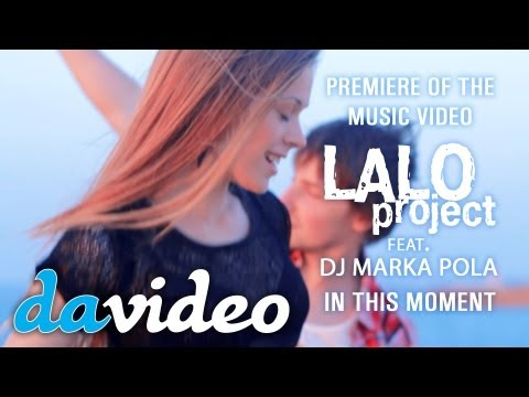 Lalo project feat. DJ MARKA POLA - In this moment