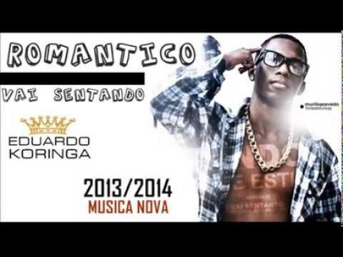 MC ROMANTICO - VAI SENTANDO ASSIM DESSE JEITO QUE ME ESTIGA- LANÇAMENTO 2014 - ( EDUARDO KORINGA )