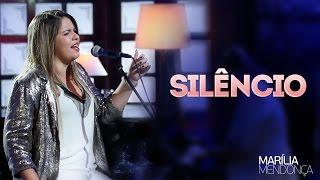 Marília Mendonça - Silêncio