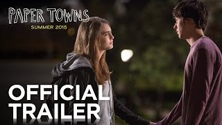 Trailer : Paper Towns