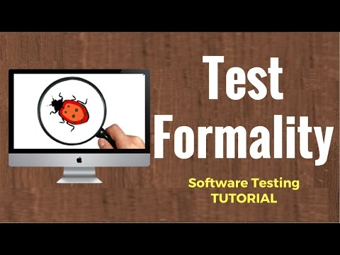 Software Testing Tutorial 10 : Test Formality