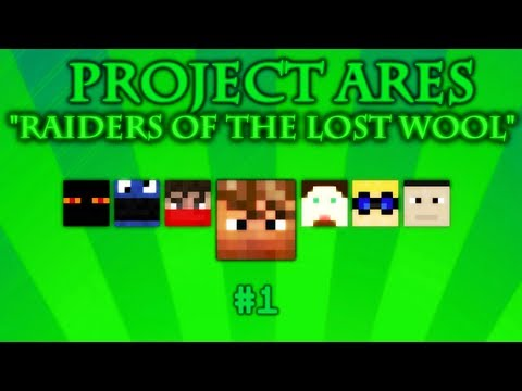 Project Ares: Tournament [Raiders of the Lost Wool] #1