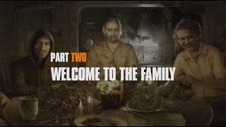 Resident Evil 7 - Making Of Part Two: Welcome to the Family!