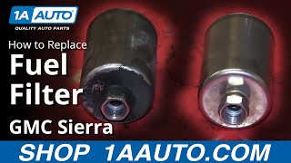 How To Install Replace Fuel Filter 1999-2006 GMC Sierra
