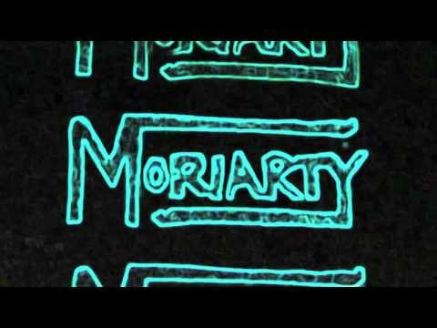 Moriarty - 11/11/13 - FULL SHOW