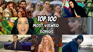 Top 100 Most Viewed Songs Of All Time (Plus 8 More Songs Under Top 100)