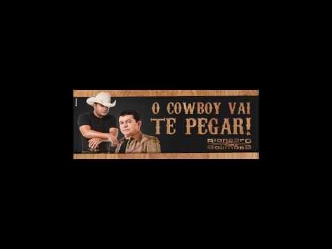 O Cowboy vai te pegar - Rionegro e Solimões (Audio Oficial)