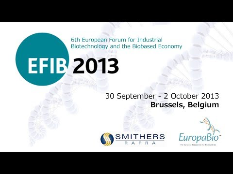 European Forum for Industrial Biotechnology and the Biobased Economy 2013