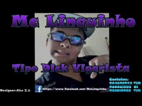 MC LINQUINHO - DICK VIGARISTA (MUNDO DO FUNK)