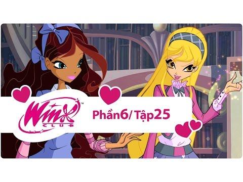 Winx Công chúa phép thuật - phần 6 tập 25 - [trọn bộ]