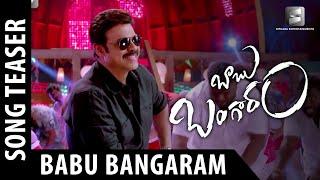 Babu Bangaram Movie Title Song Teaser