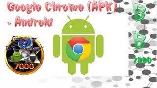 Cómo Descargar Google Chrome (APK) Android (2014