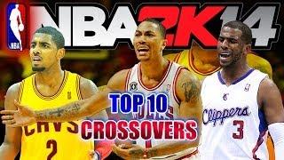 NBA 2K14 TOP 10 CROSSOVERS Of The WEEK #3