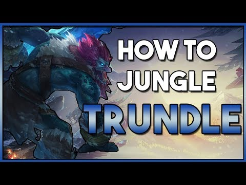 How To Jungle Trundle | Guide | Season 8 Patch 8.9 | League of Legends