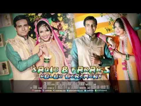Cine Brides - Holud Ceremony of Saqib & Farah