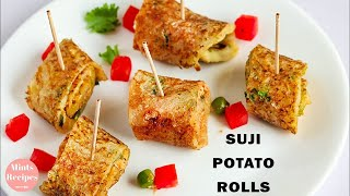 Suji Potato Rolls Recipe | Breakfast Recipes | Snacks and Appetizers