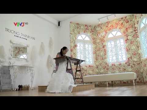 Thời trang và cuộc sống VTV3 23082014 Phóng sự áo cưới NTK Trương Thanh Hải