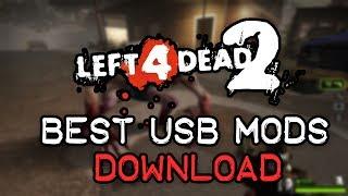 Left 4 Dead 2: BEST USB MODS DOWNLOAD [2014]