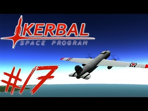 KERBAL SPACE PROGRAM 17 | SPITFIRE + BOMBER