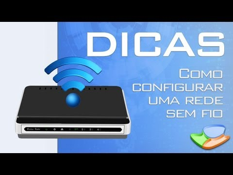 Dicas - Como configurar uma rede sem fio (wireless) - Tecmundo