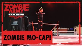 Zombie Mo-Cap! Behind the scenes with Zombie Army Trilogy