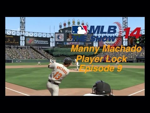 MLB 14: The Show Player Lock Manny Machado Episode 9