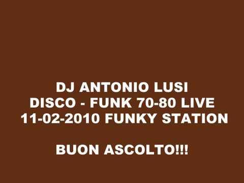 ANTONIO LUSI - DISCO-FUNK 70-80 LIVE 11/02/10