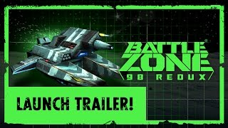 Battlezone 98 Redux - Launch Trailer